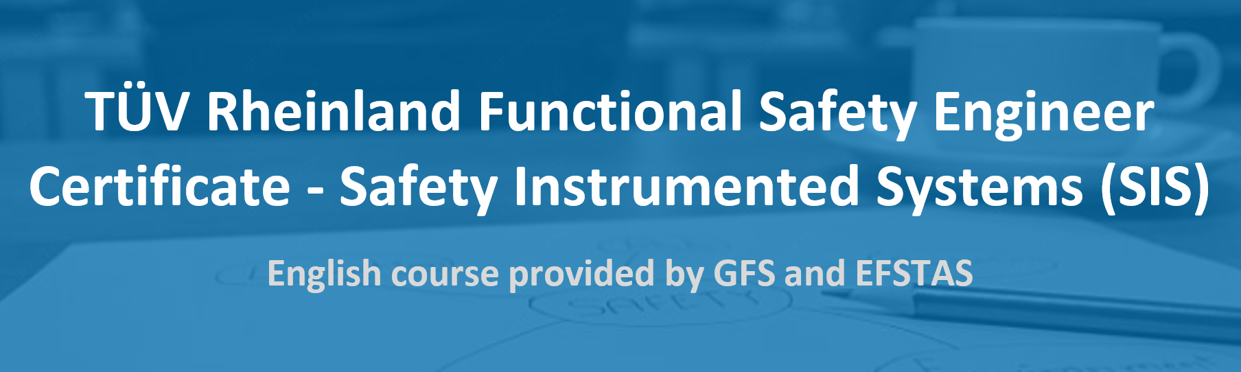 TUV Rheinland Functional Safety Engineer Certificate - Safety Instrumented Systems (SIS)
